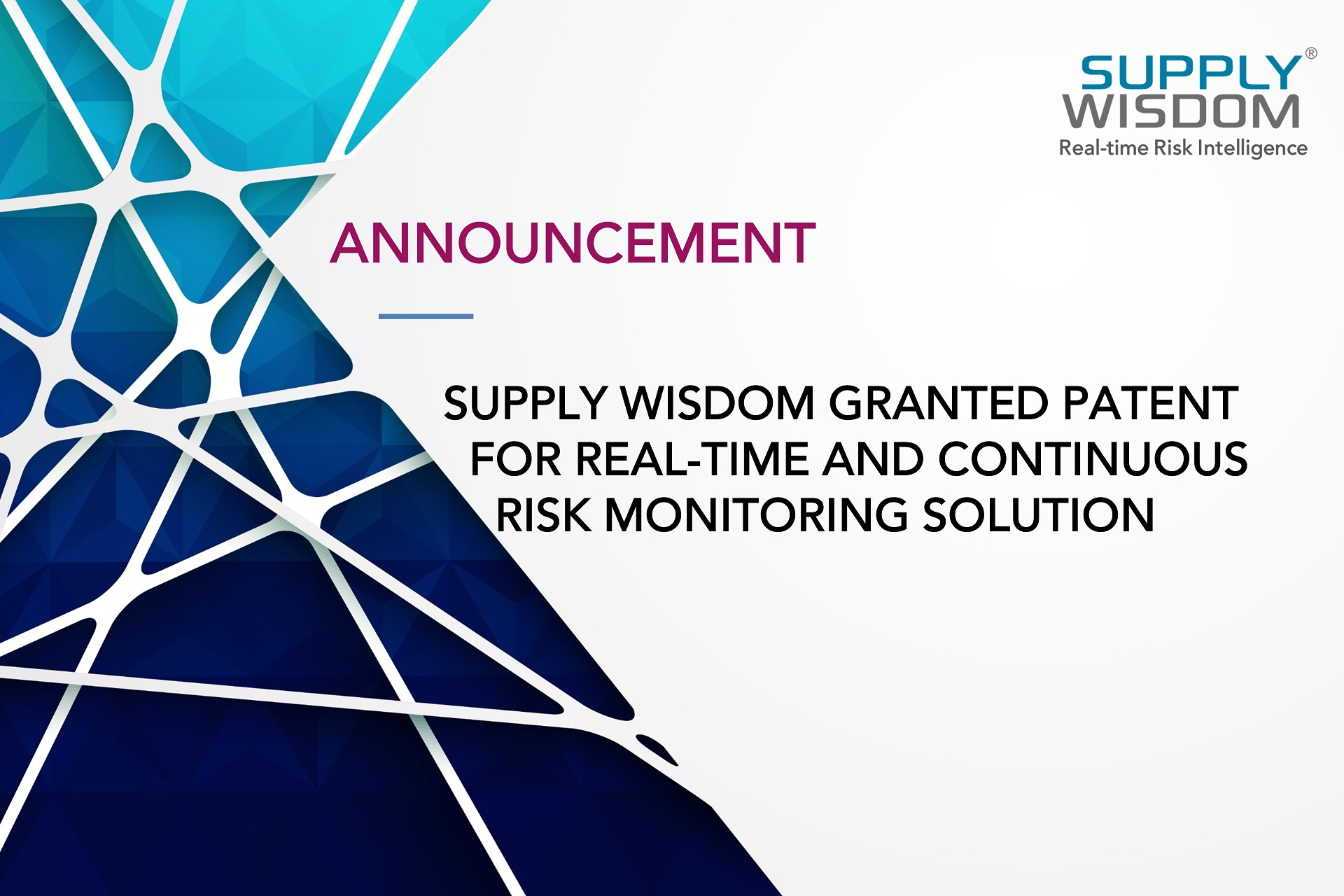 Supply Wisdom-patented-real-time-continuous-risk-monitoring
