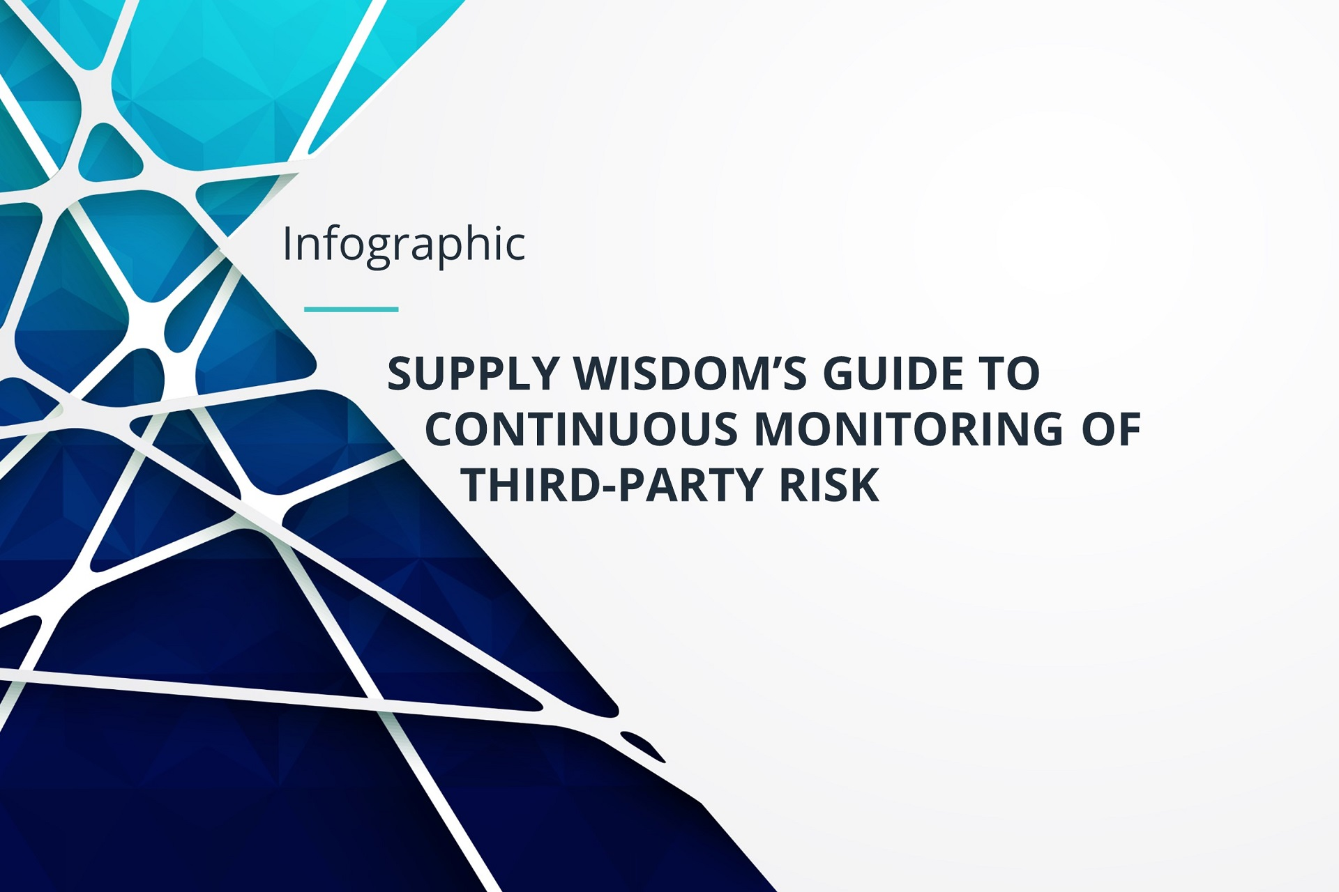 Supply Wisdom Continuous Third-party Risk Monitoring Infographic