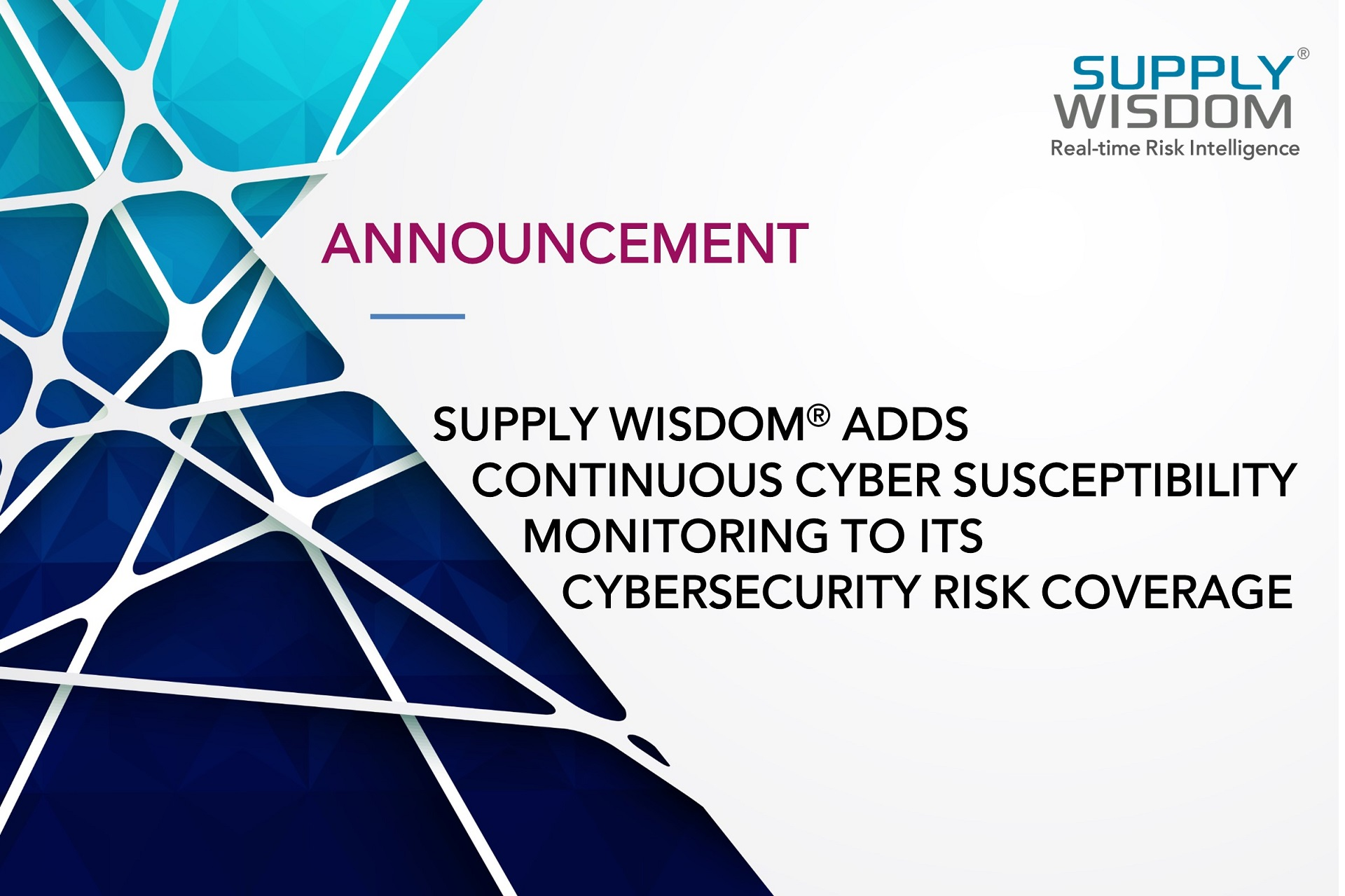 Supply Wisdom Adds Continuous Cyber Susceptibility Monitoring to Cybersecurity Risk Coverage