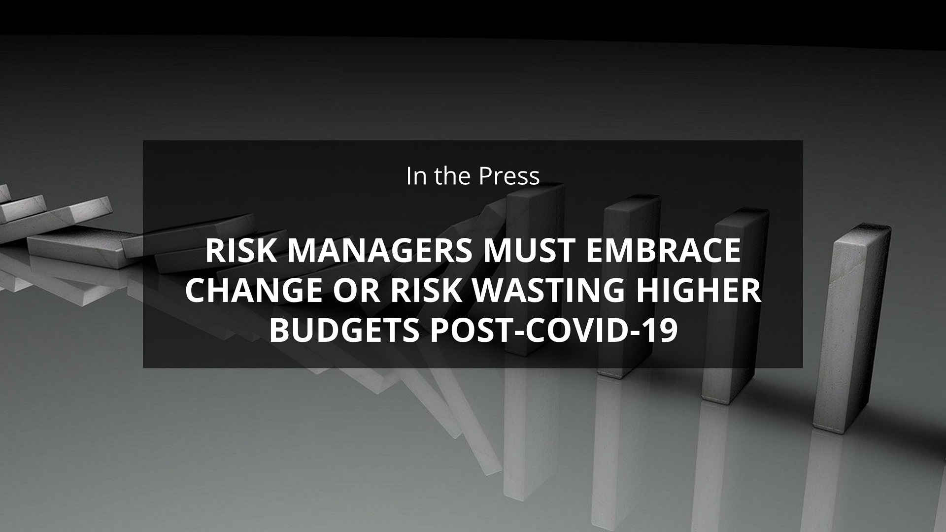 Investing Post Covid TPRM Budgets