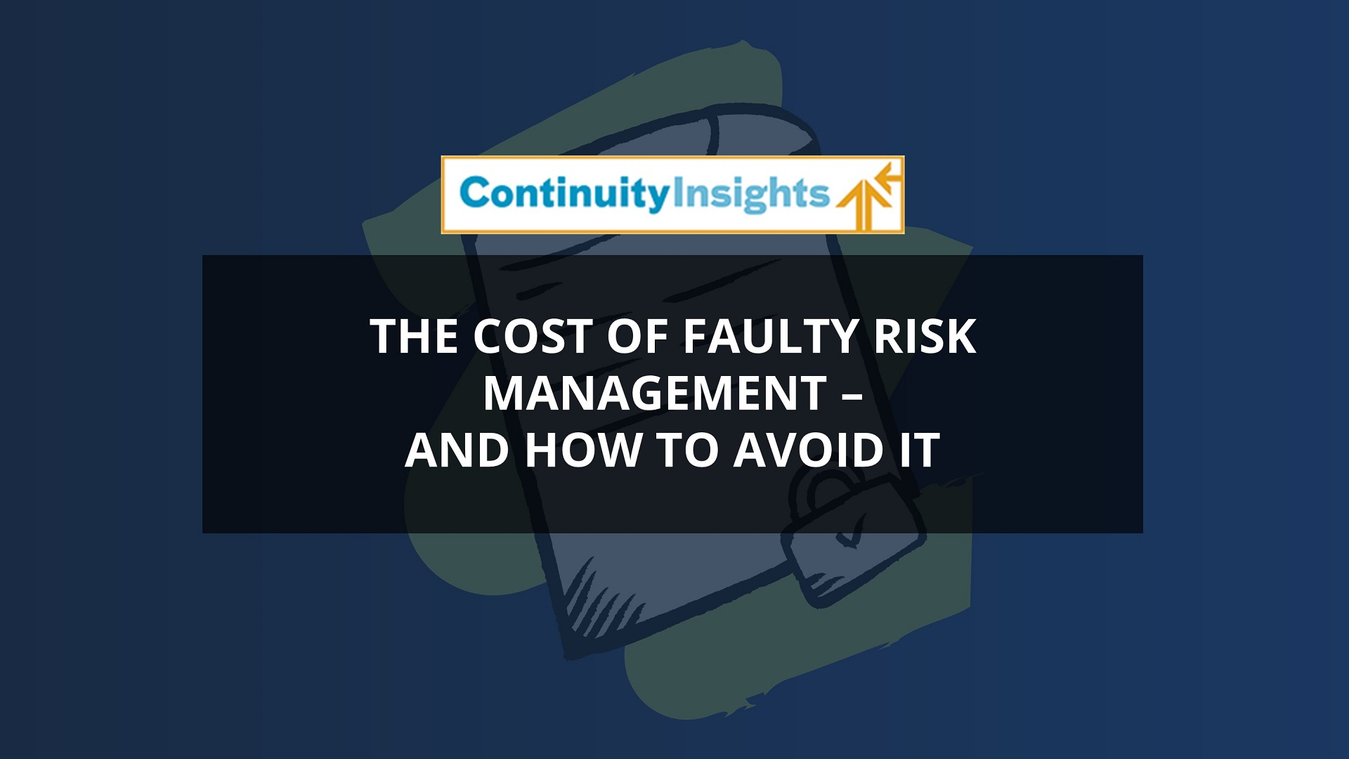 Cost of faulty risk management