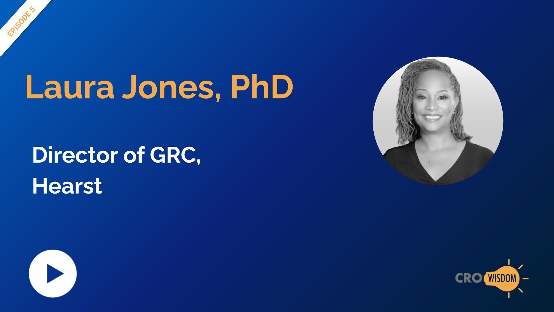 CRO Wisdom Episode 5 with Laura Jones PhD