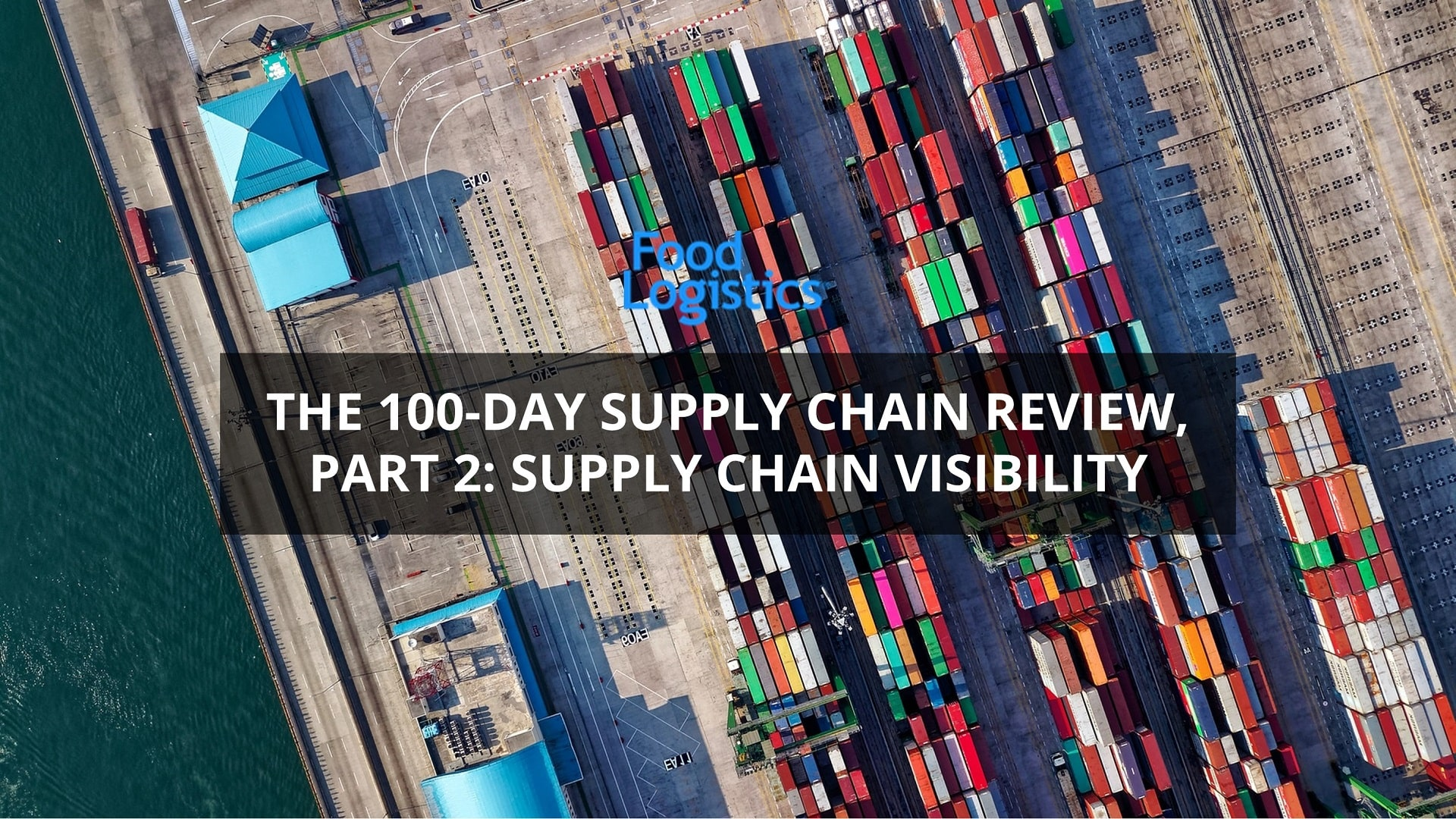 US Supply Chain Review - Supply Chain Visibility