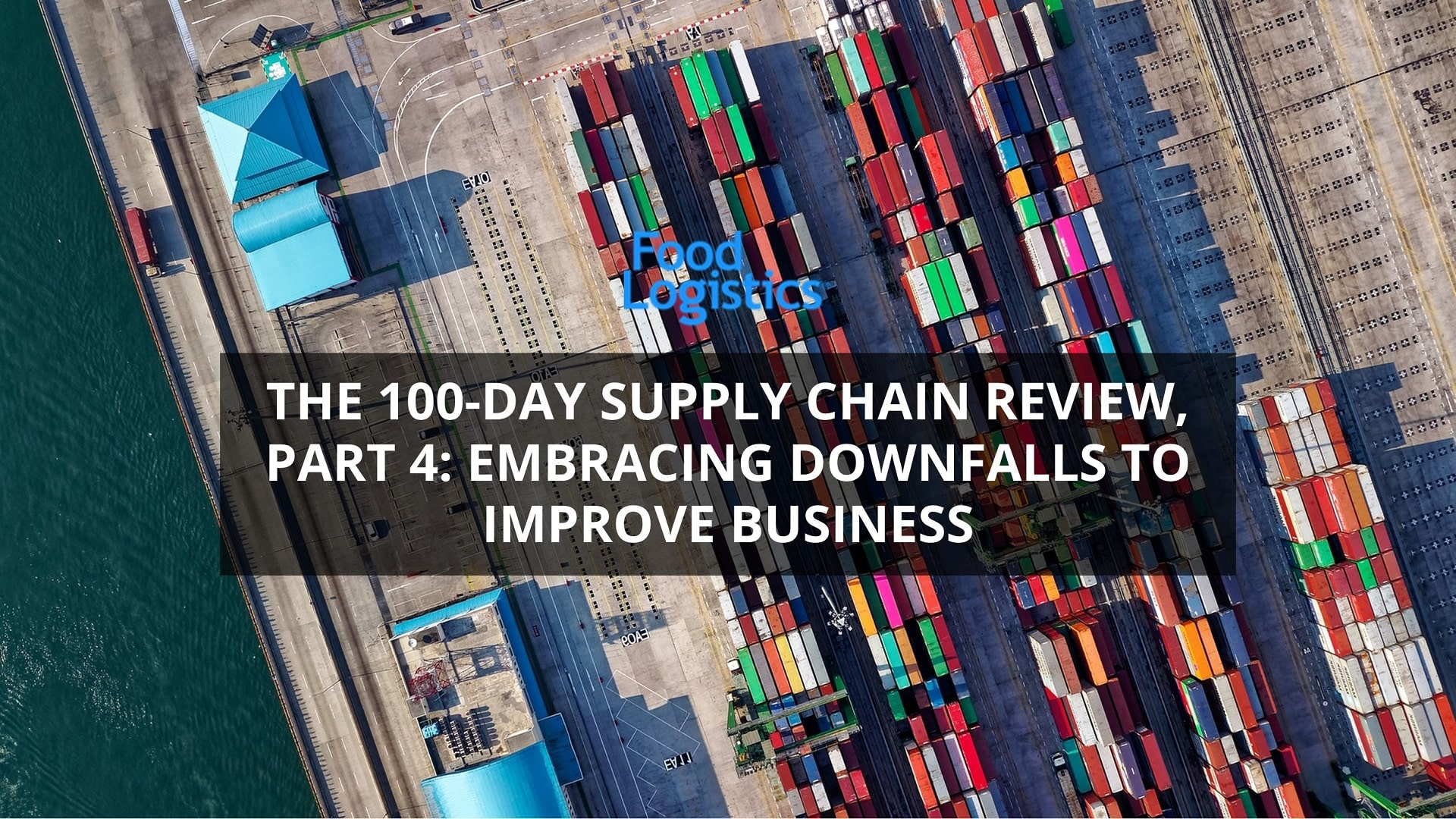 US Supply Chain Review - Embracing Downfalls