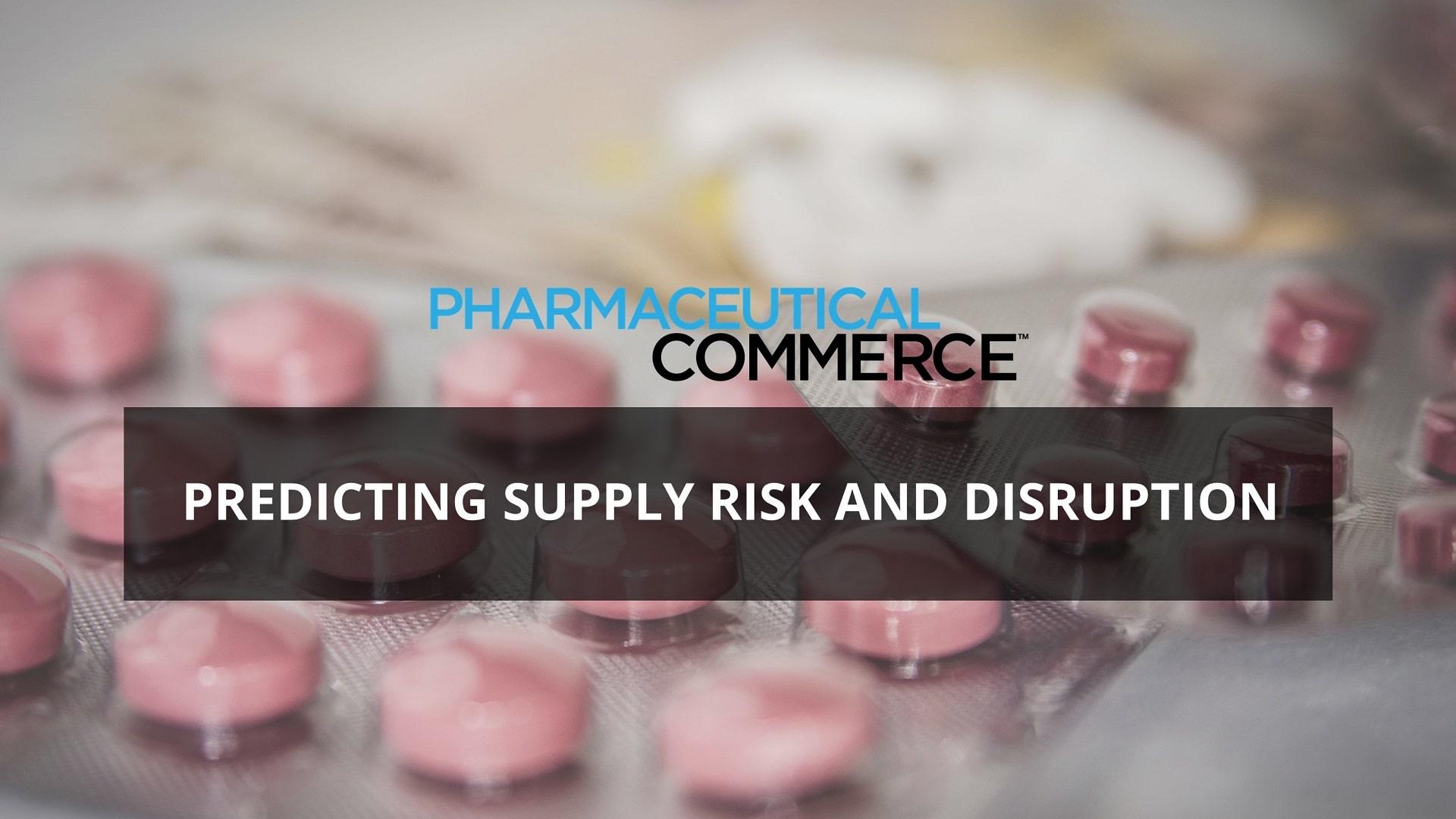 Pharma Commerce - Supply Chain Risk
